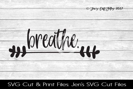 Breathe SVG Cut FIle example image