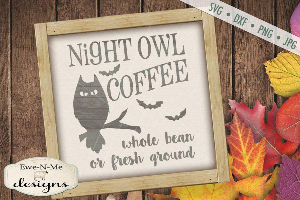 Night Owl Coffee SVG DXF Files example image 1
