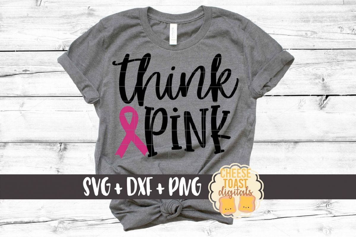 Think Pink - Breast Cancer Awareness SVG PNG DXF Files example image 1