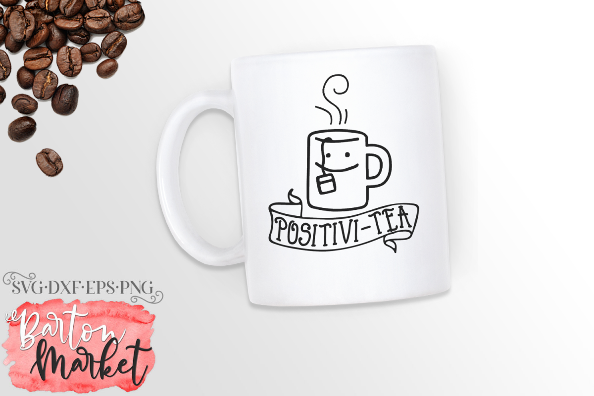 Positivi-Tea SVG DXF EPS PNG example image 1
