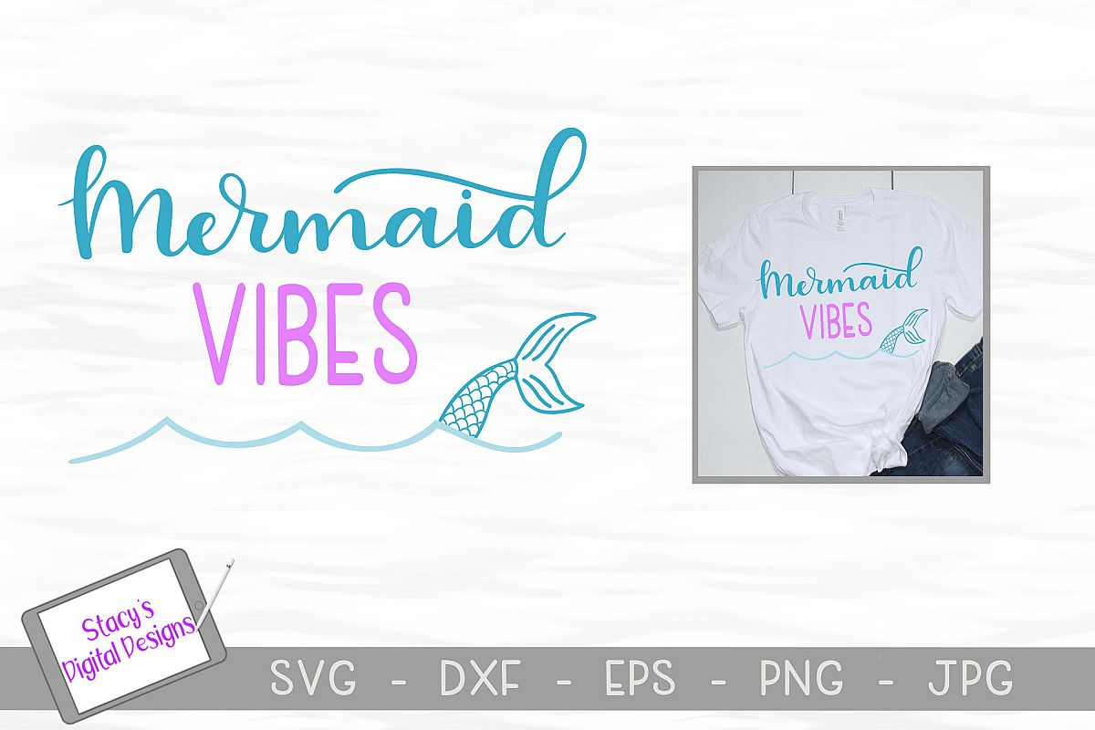 Mermaid SVG - Mermaid Vibes with mermaid tail example image 1