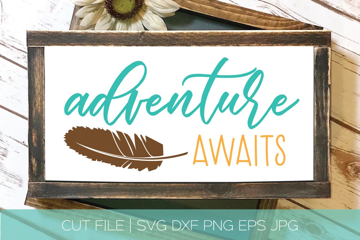 Adventure Awaits SVG Cut File|Feather SVG DXF example image 1