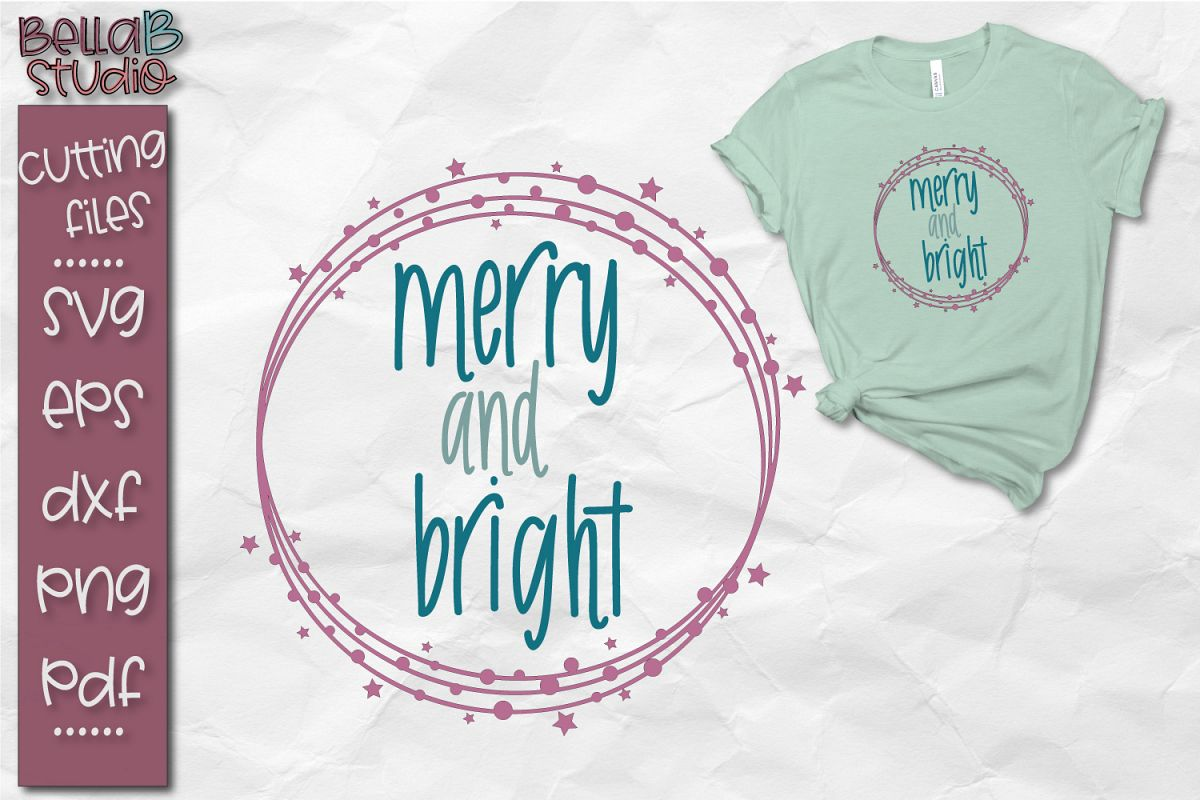 Merry and Bright SVG, Christmas Cut file example image 1