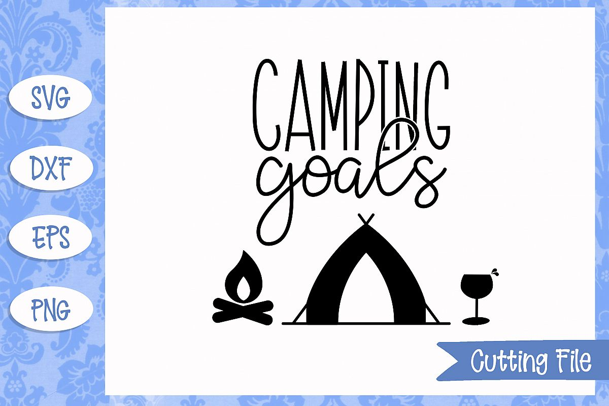 Camping goals SVG File example image 1