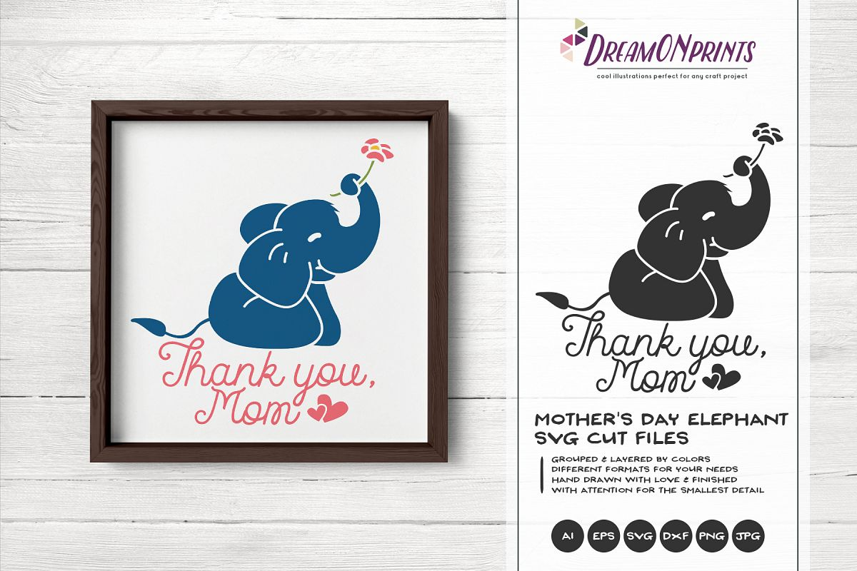 Elephant SVG Cut File - Mother's Day SVG - Thank You example image 1