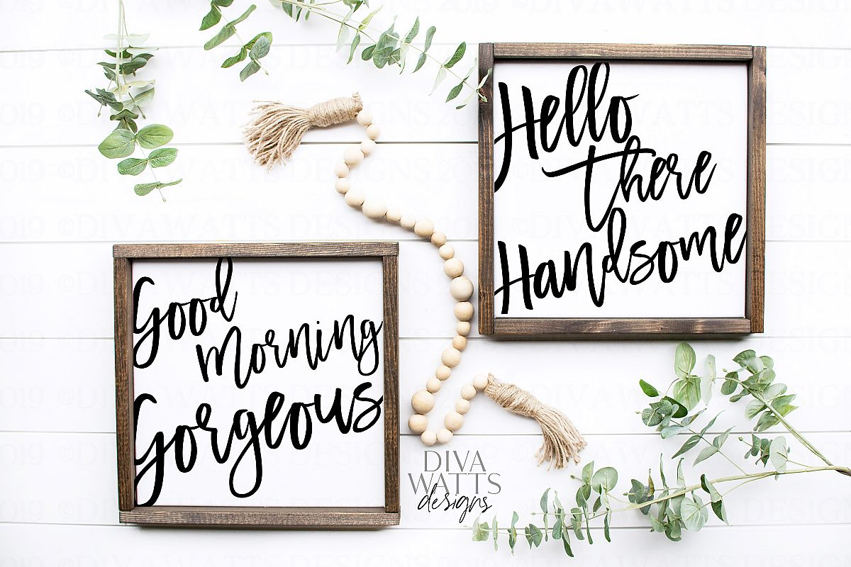 Good Morning Gorgeous Hello there Handsome Cutting Files Se example image 1