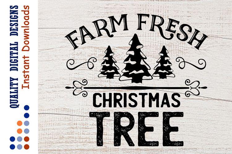 Farm Fresh Christmas Trees Svg.Farm Fresh Christmas Tree Svg Farm Svg Farmhouse Svg
