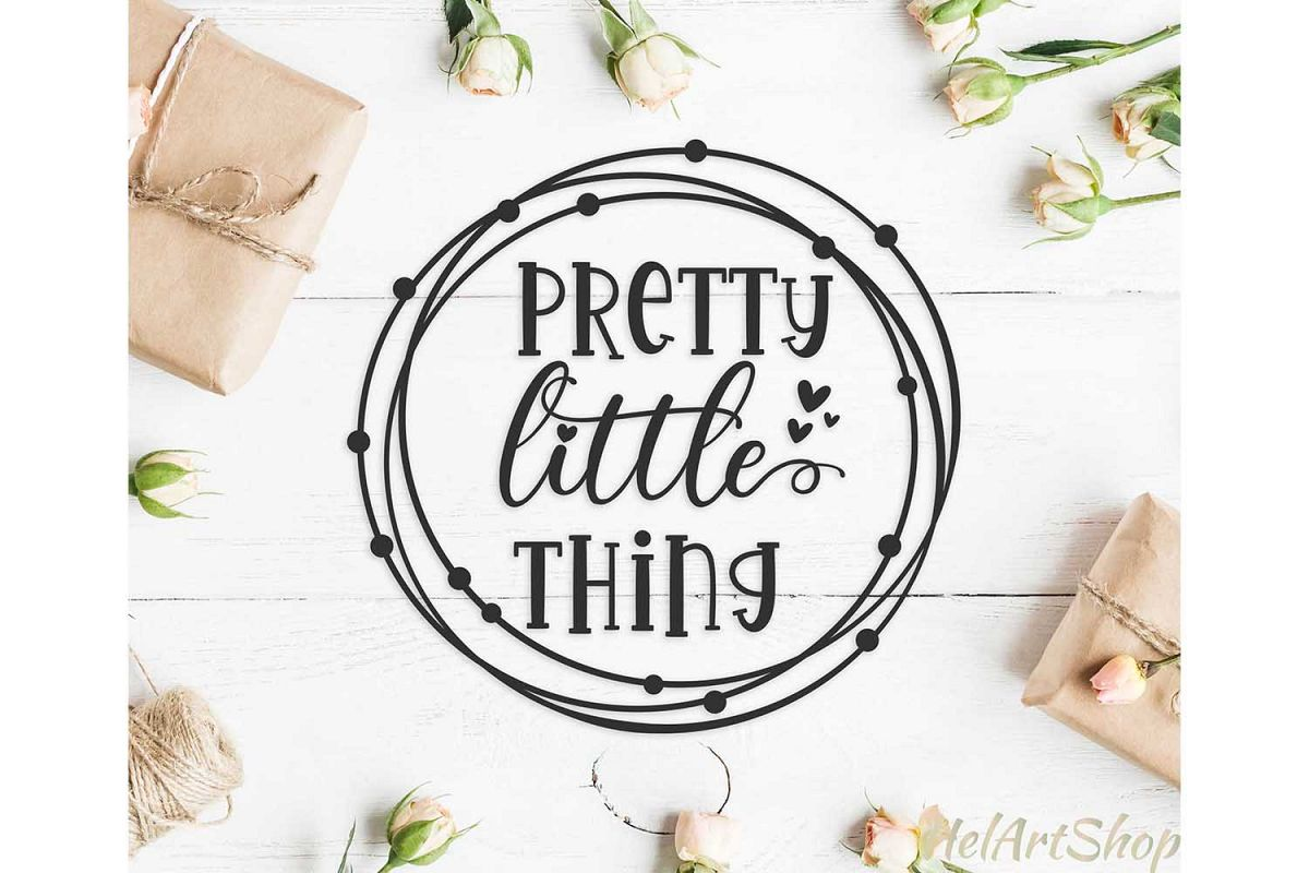 Pretty Little Thing baby onesie design svg cutting file example image 1