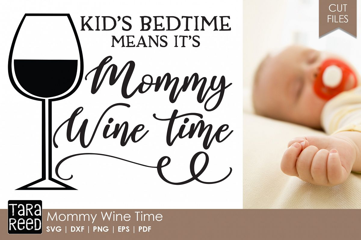 Mommy Wine Time - Wine SVG and Cut Files for Crafters example image 1