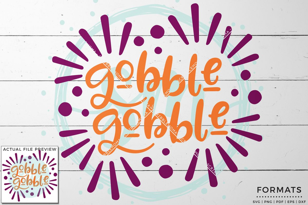 Gobble Gobble Thanksgiving SVG example image 1