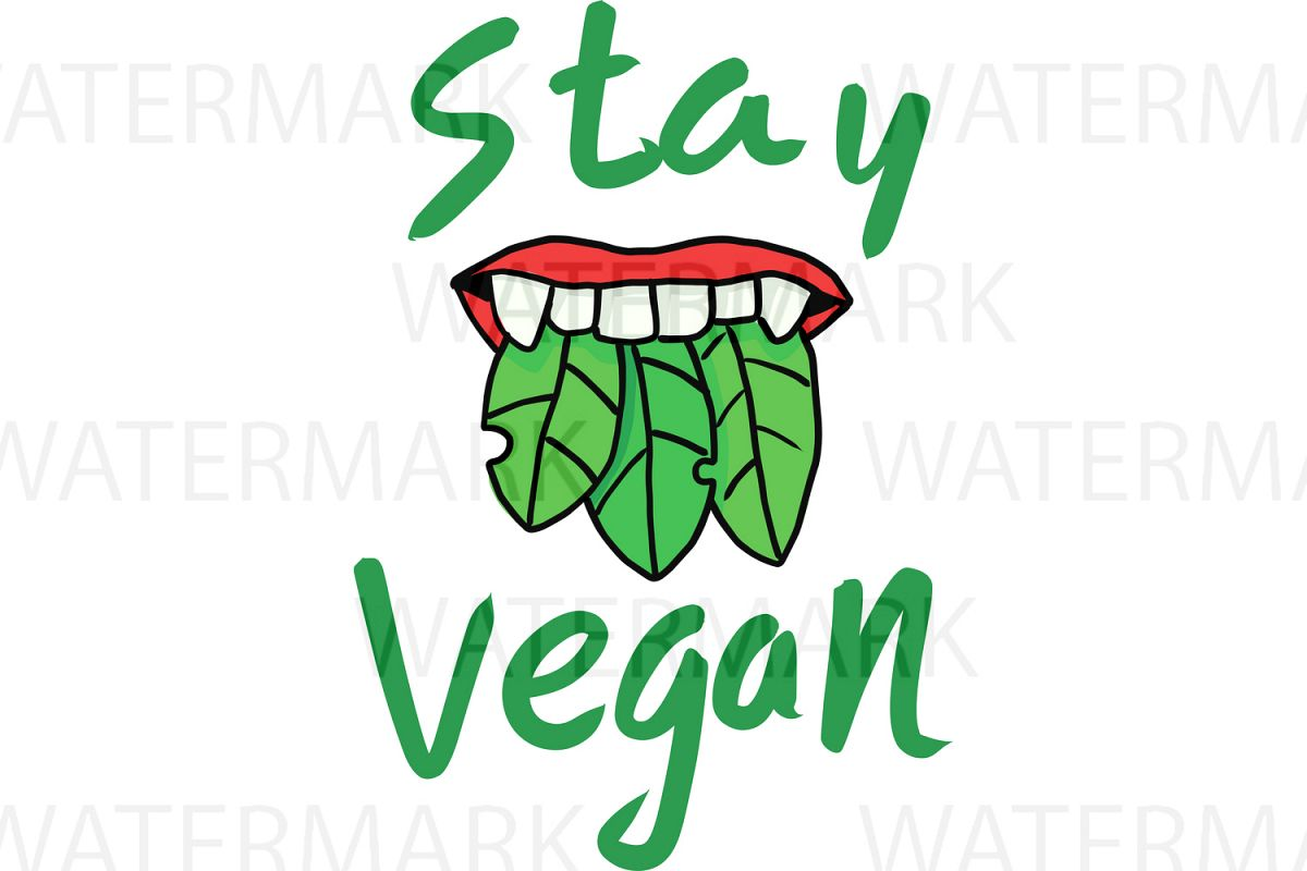 Stay Vegan - SVG/JPG/PNG - Hand Drawing example image 1