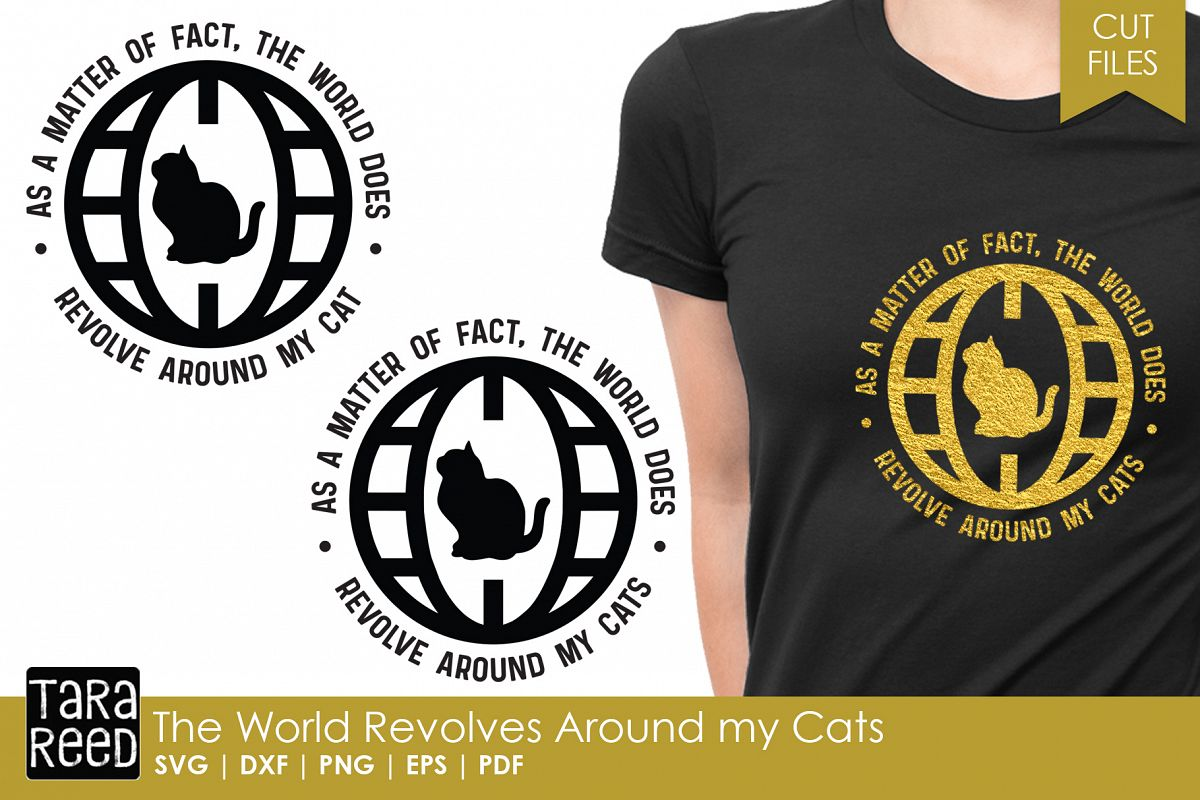 The World Revolves Around my Cats - Cat SVG and Cut Files example image 1
