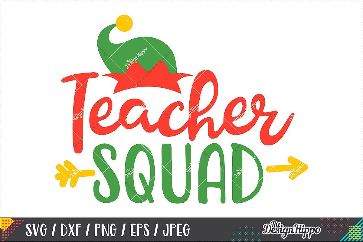Christmas Teacher Squad SVG, Elf Hat SVG DXF PNG Cricut File example image 1