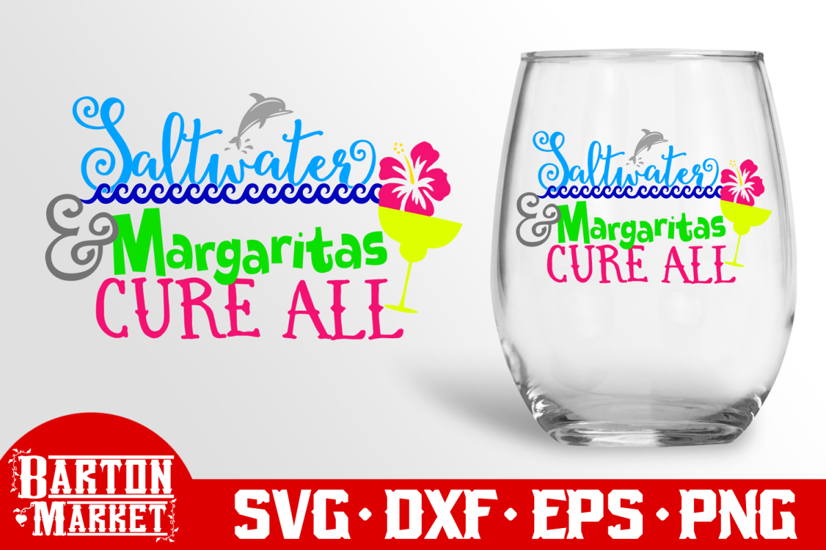 Saltwater & Margaritas Cure All SVG DXF EPS PNG example image 1