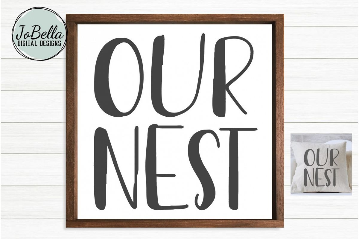 Our Nest SVG and Printable Farmhouse Design example image 1