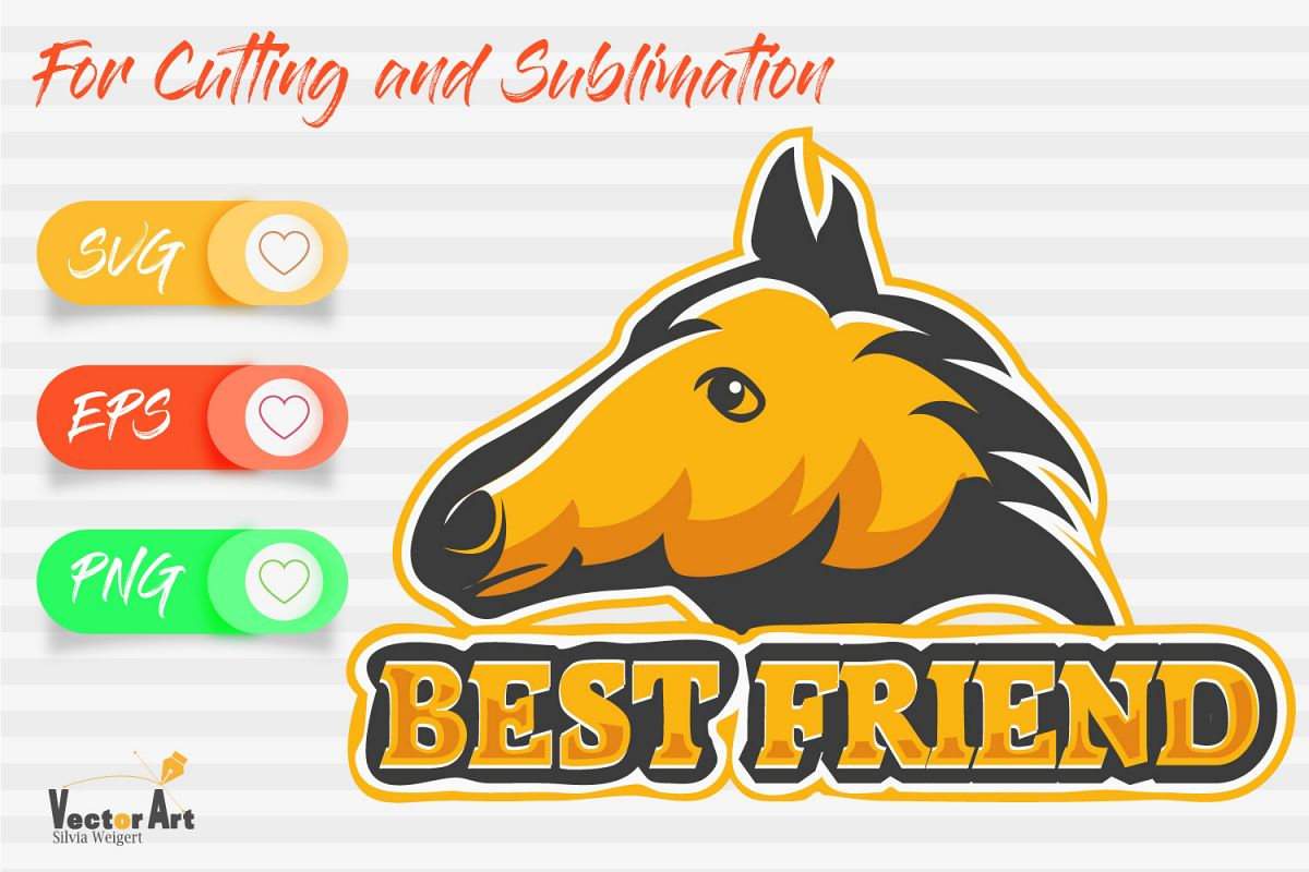 Horse head and saying - Best friend - Cutting or Sublimation example image 1