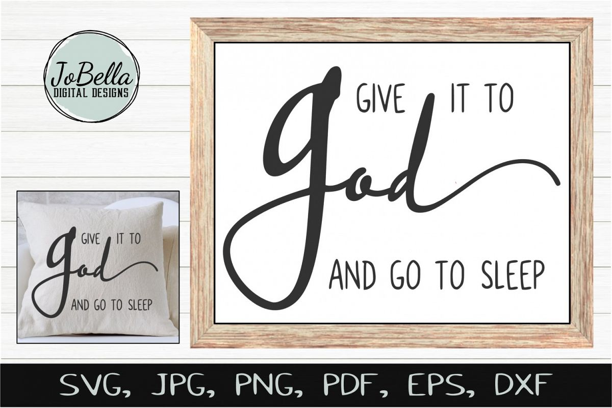 Give It To God SVG, Sublimation & Printable Christian Design example image 1