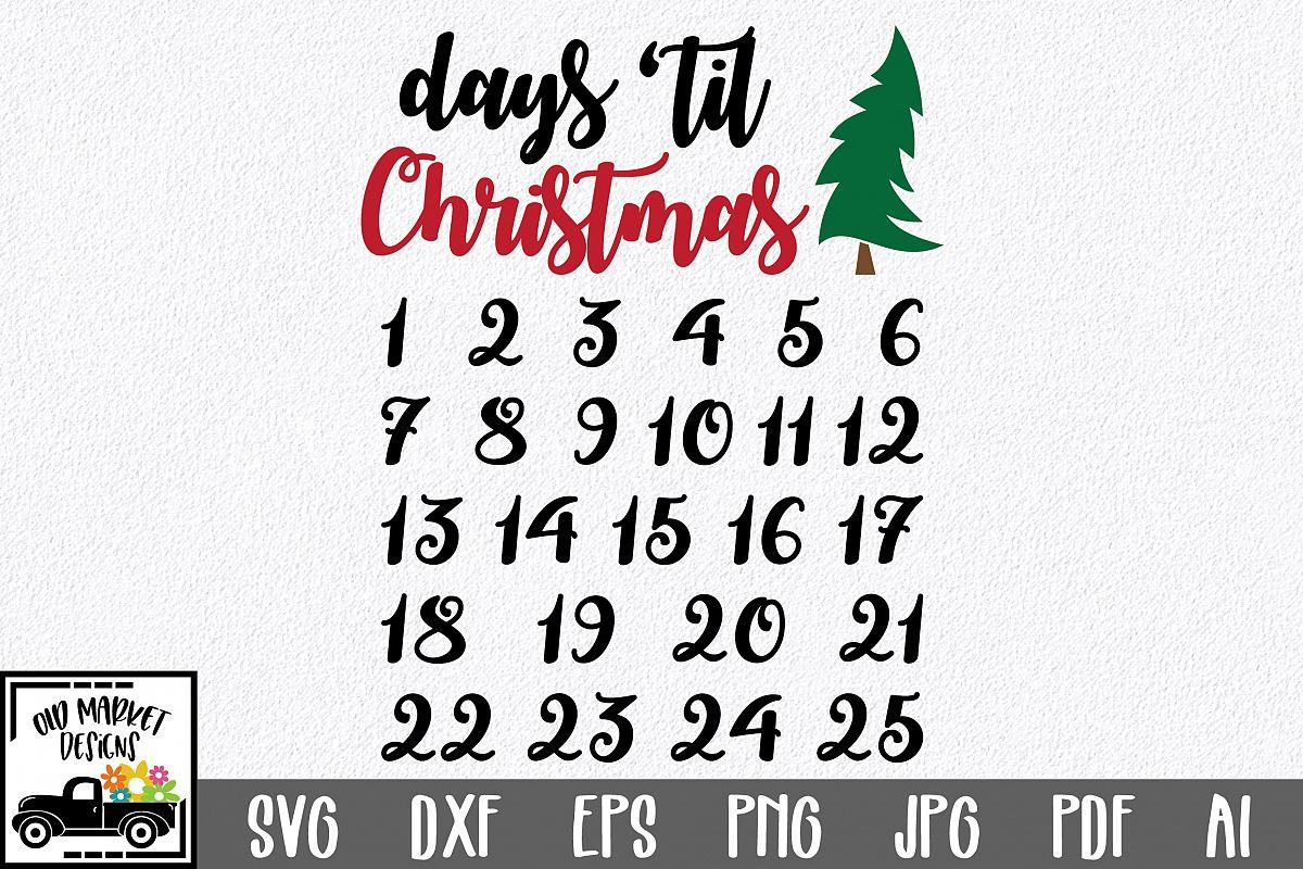 Christmas Countdown SVG Cut File - Days 'Til Christmas example image 1