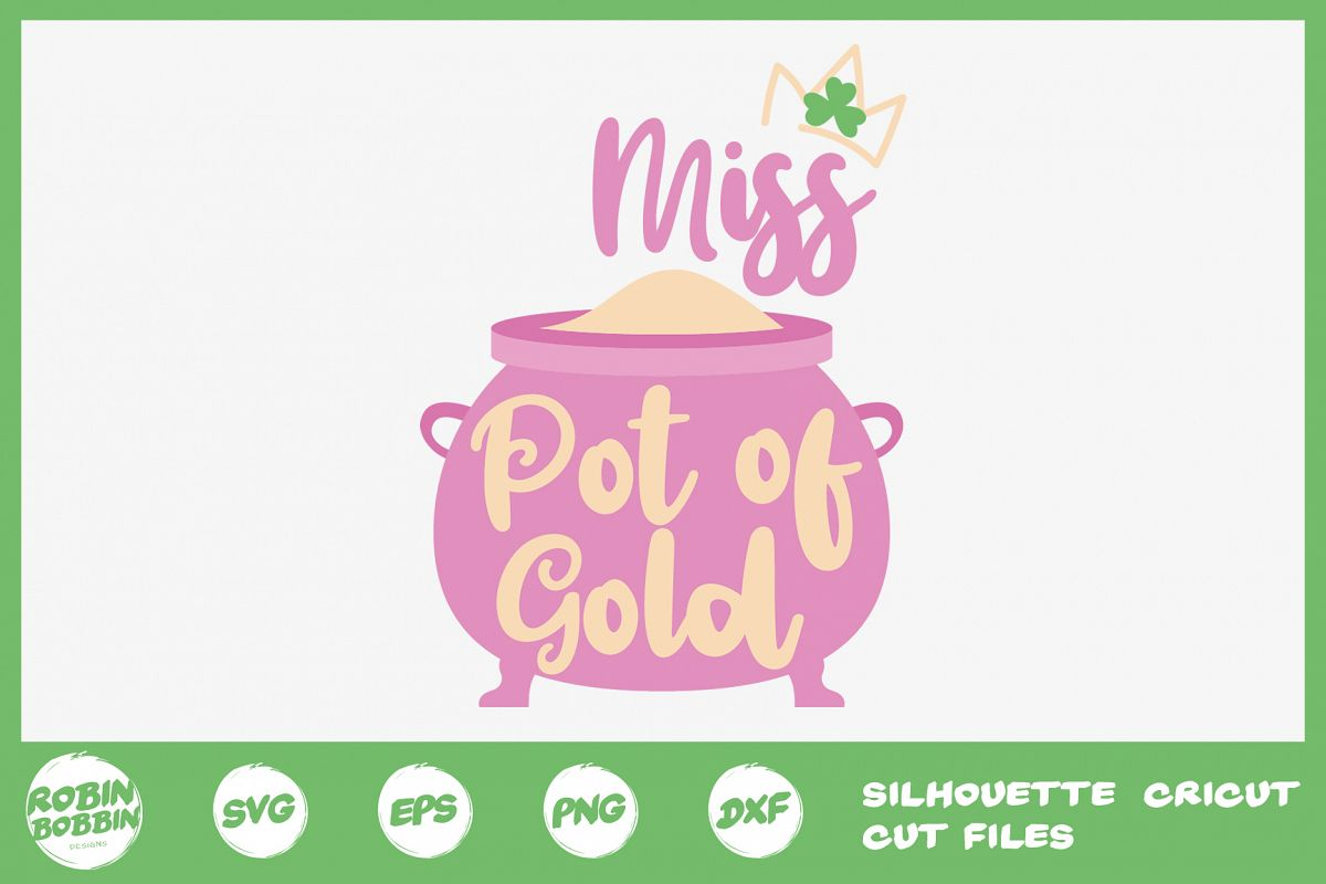 St. Patricks Day SVG, Miss Pot Of Gold SVG, Crafters SVG example image 1