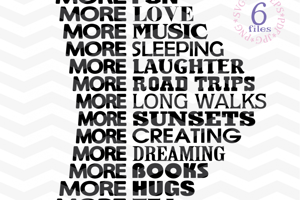 More fun more love SVG -Inspirational Quote SVG - Sassy cute example image 1