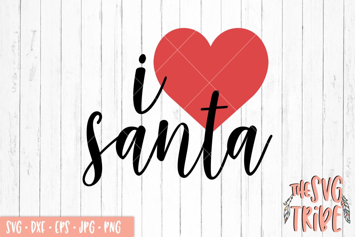 I Heart Santa 115093 Svgs Design Bundles