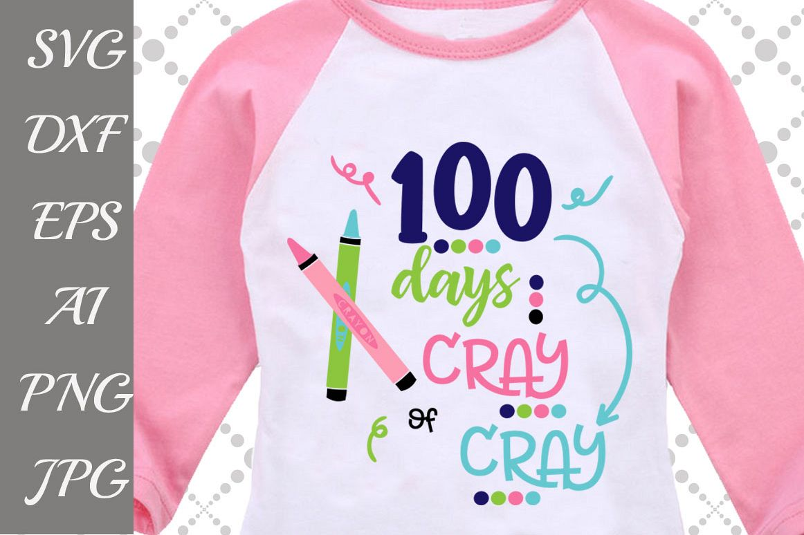 100 days of Cray Cray Svg example image 1