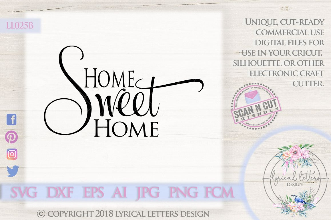 Home Sweet Home SVG DXF Cut File LL025B example image 1