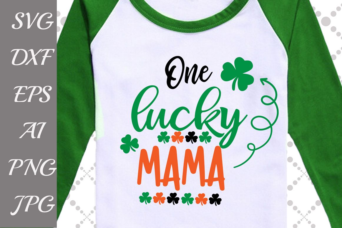 One Lucky Mama Svg example image 1