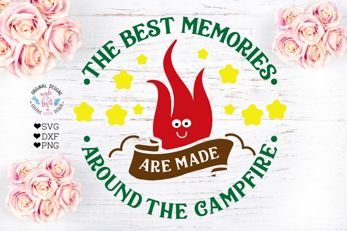 The Best Memories Are Made around the Campfire Cut File example image 1
