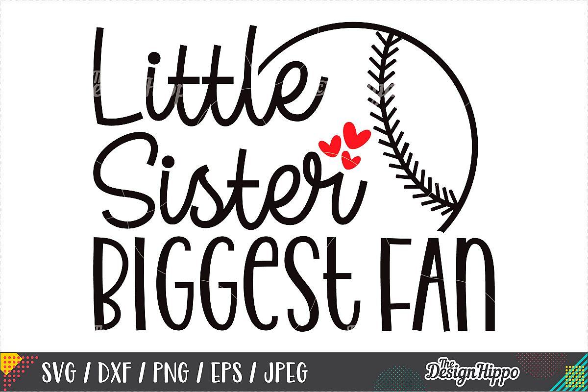 Little Sister Biggest Fan SVG, Baseball, Softball, SVG PNG example image 1