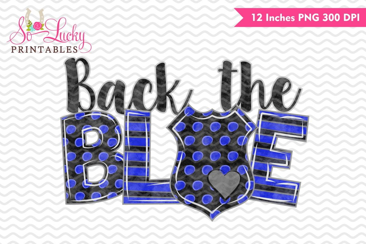 Back the blue police officer printable sublimation design example image 1