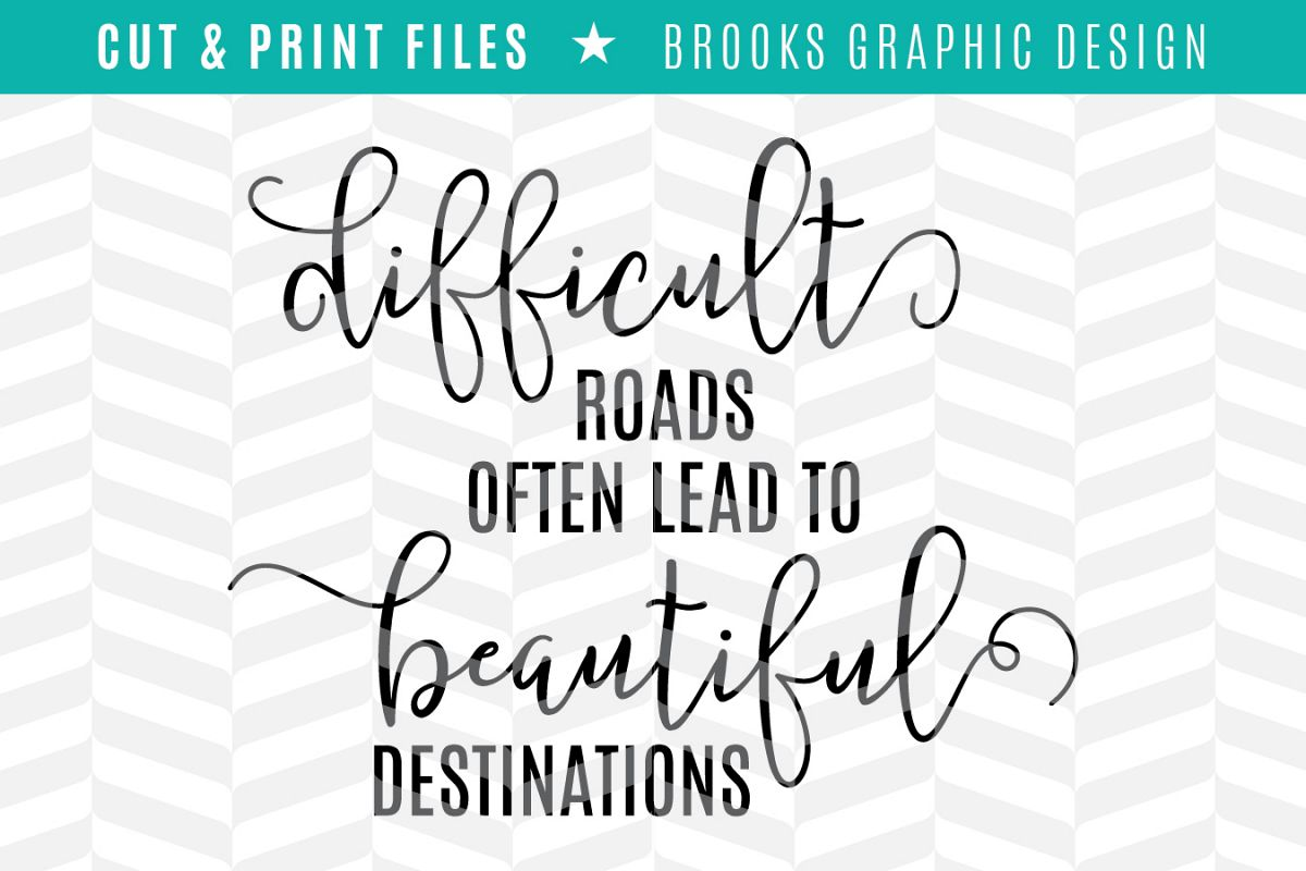Difficult Roads - DXF/SVG/PNG/PDF Cut & Print Files example image 1