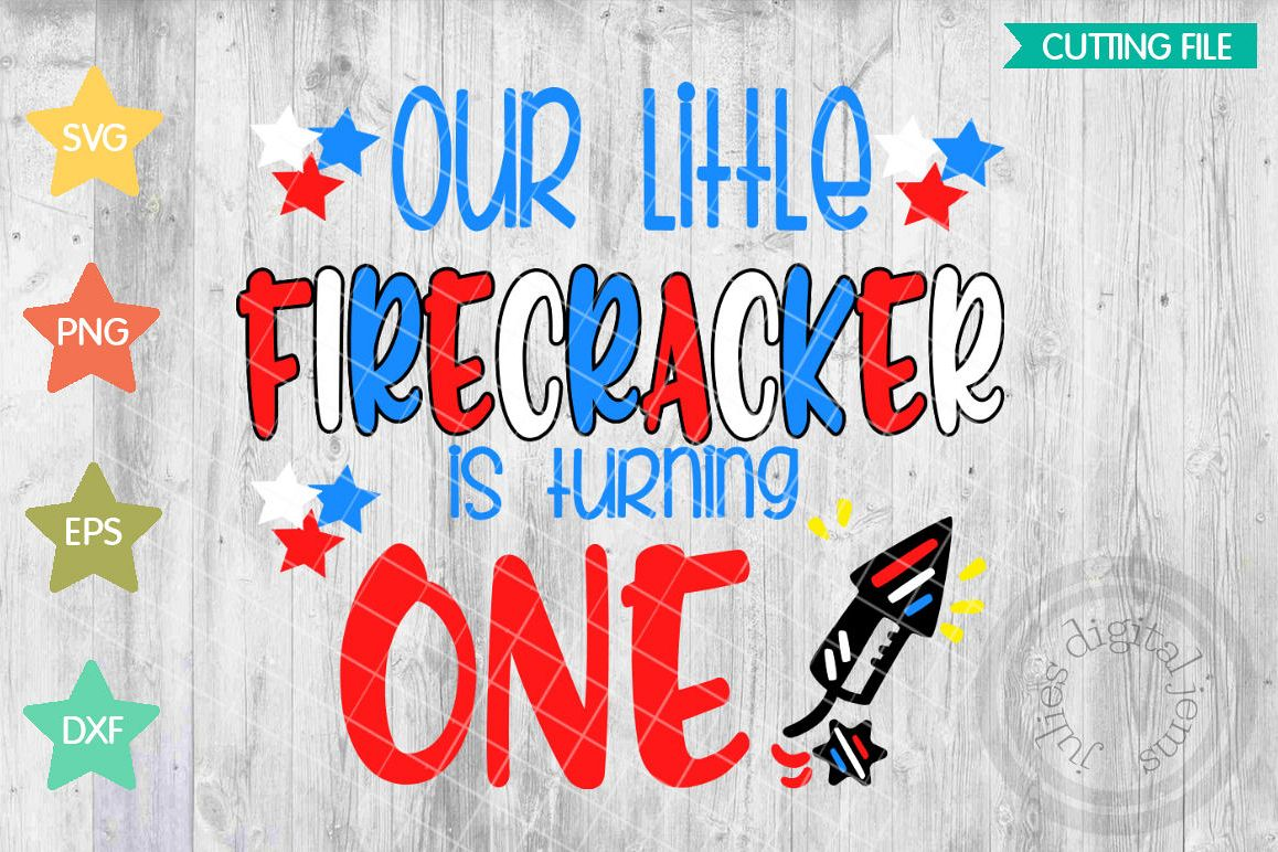 Our LIttle FireCracker July 4th Birthday Svg 1st Parent Shirt Of