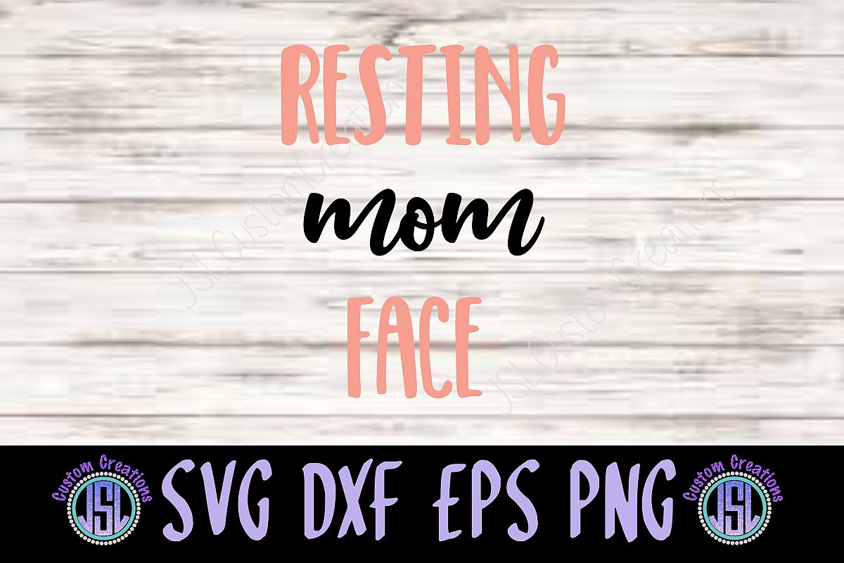 Resting Mom Face| SVG DXF EPS PNG Digital Cut File example image 1
