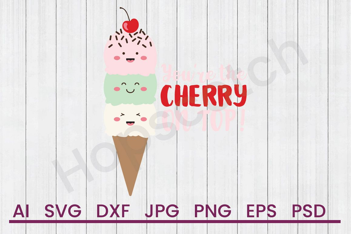 Ice Cream SVG, Cherry On Top SVG, DXF File, Cuttatable File example image 1