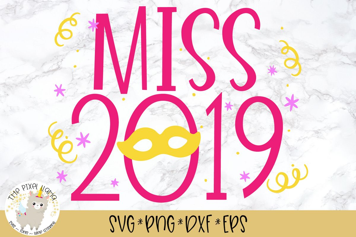 Miss 2019 SVG Cut File example image 1
