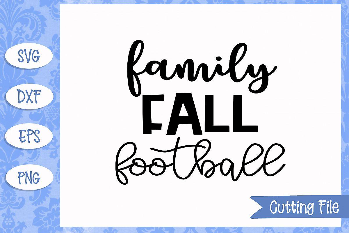 Family fall football Cut File example image 1