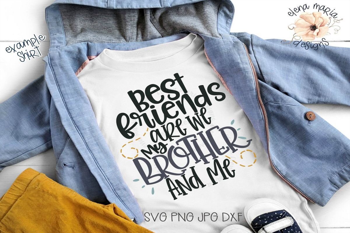 Best Friend | Brothers Svg File and Cut Files For Crafting example image 1