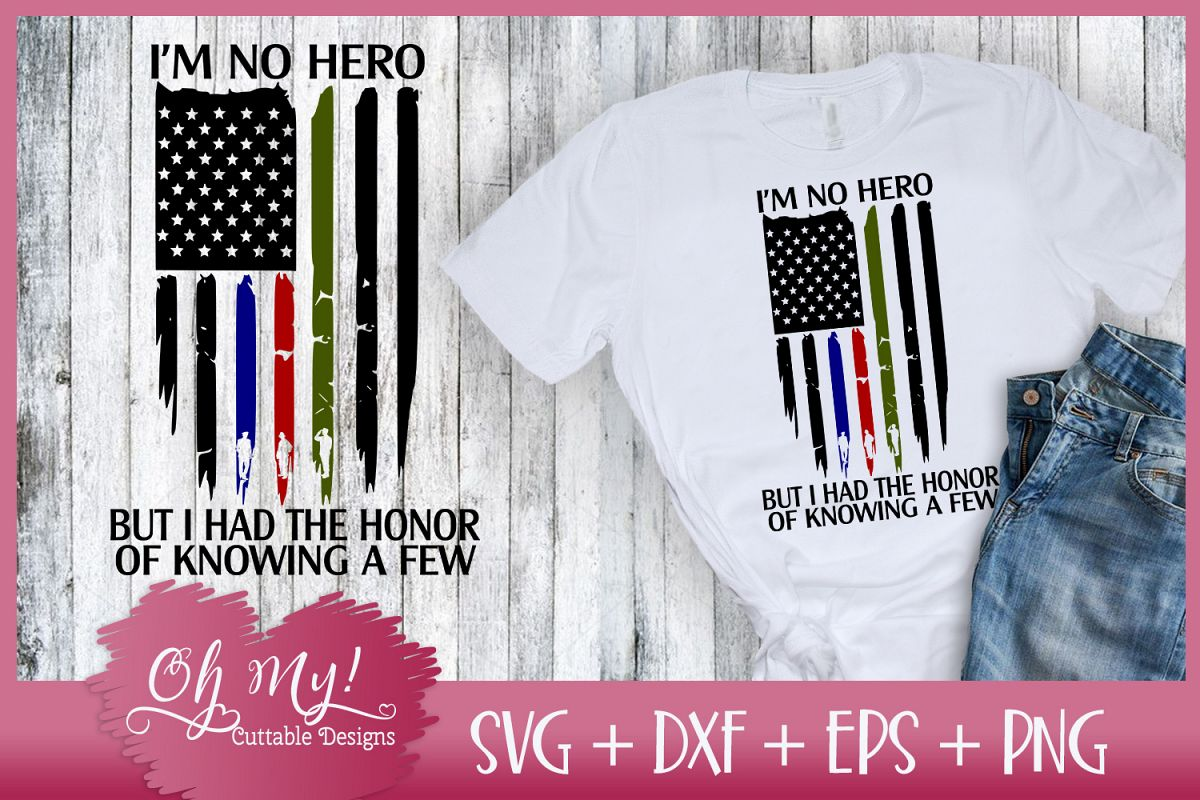 Distresses Flag - I'm No Hero - SVG DXF EPS PNG Cutting File example image 1