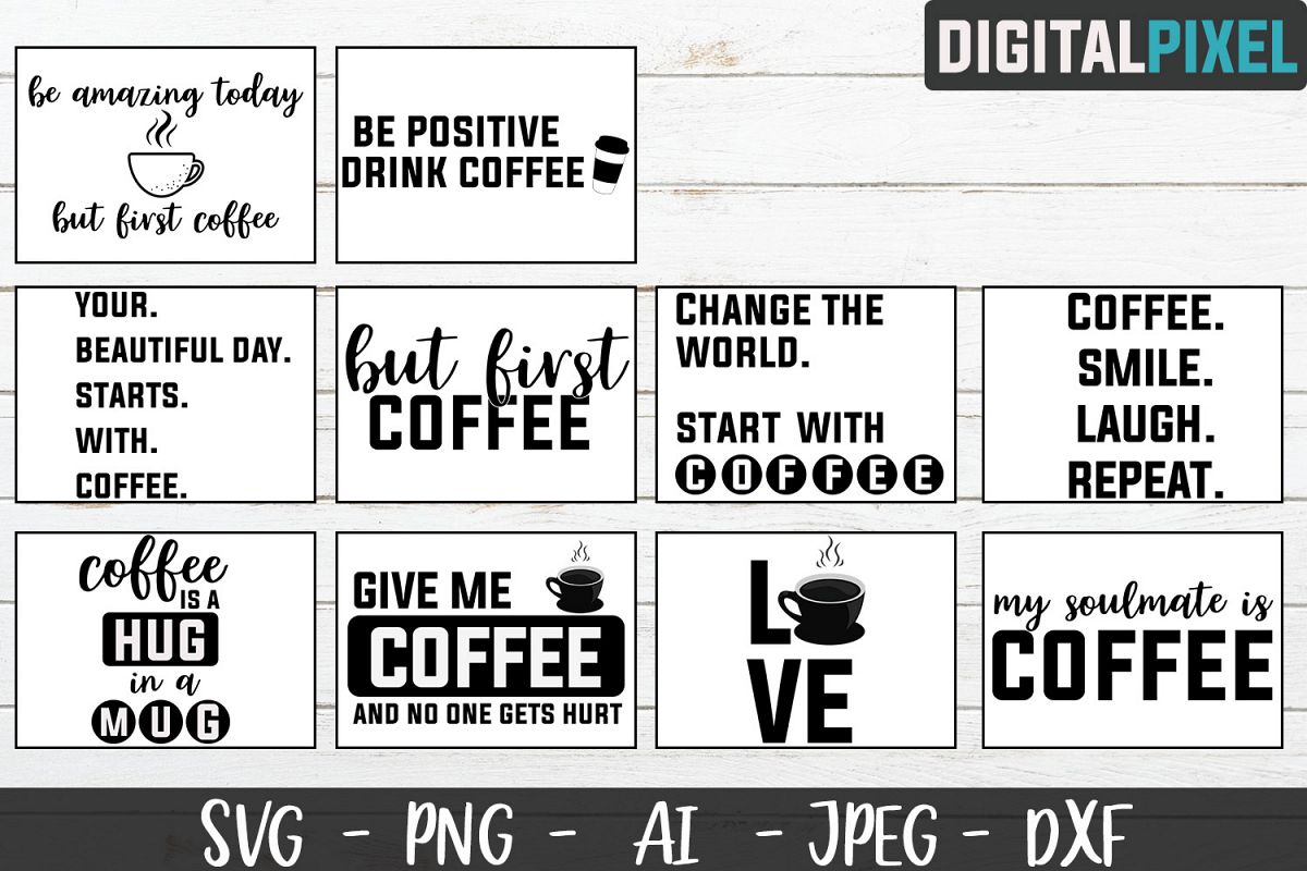 Coffee Bundle SVG PNG JPEG DXF Circut Cut Coffee Crafters example image 1