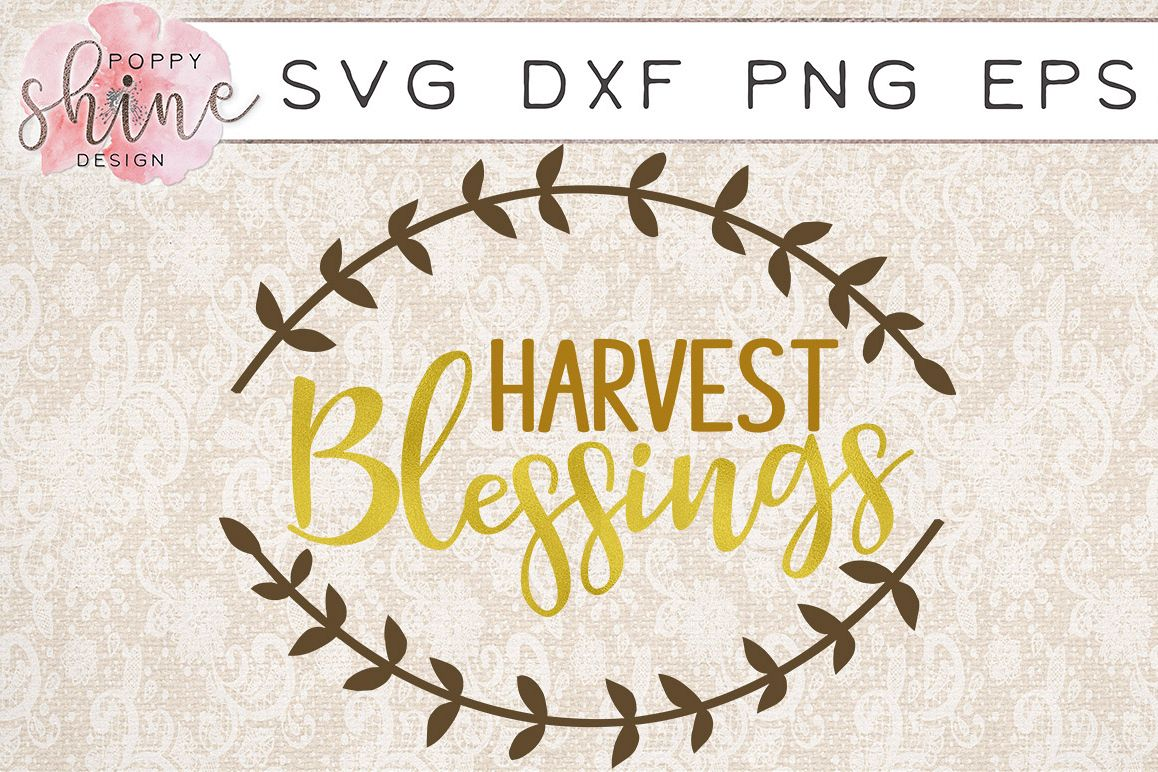 Harvest Blessings SVG PNG EPS DXF Cutting Files example image 1
