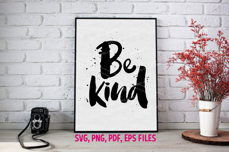 Be kind / svg, eps, png file example image 1