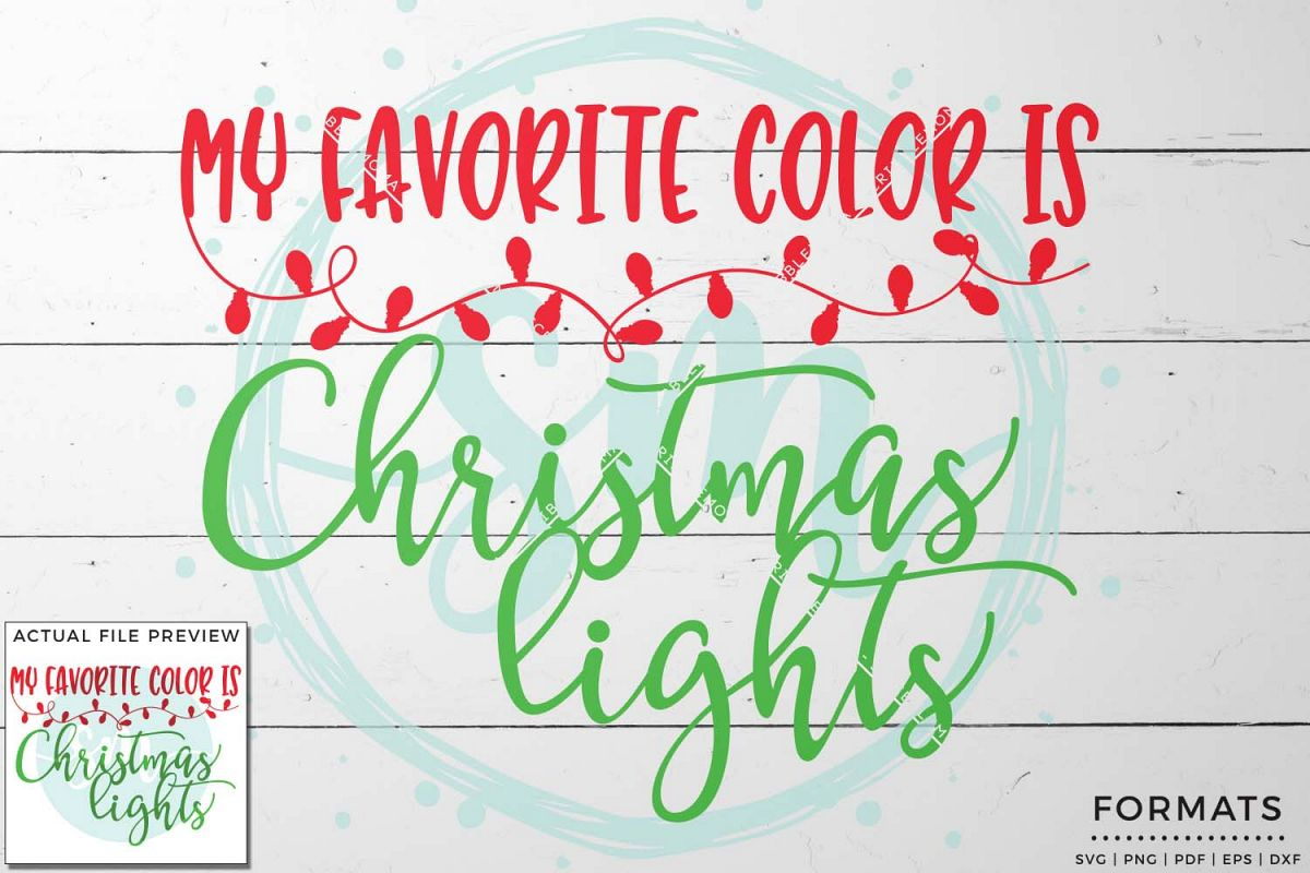 My Favorite Color Is Christmas Lights Svg Small Commercial Use
