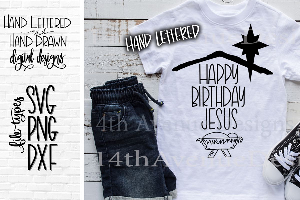 Happy Birthday Jesus SVG Cut File, Hand Lettered example image 1