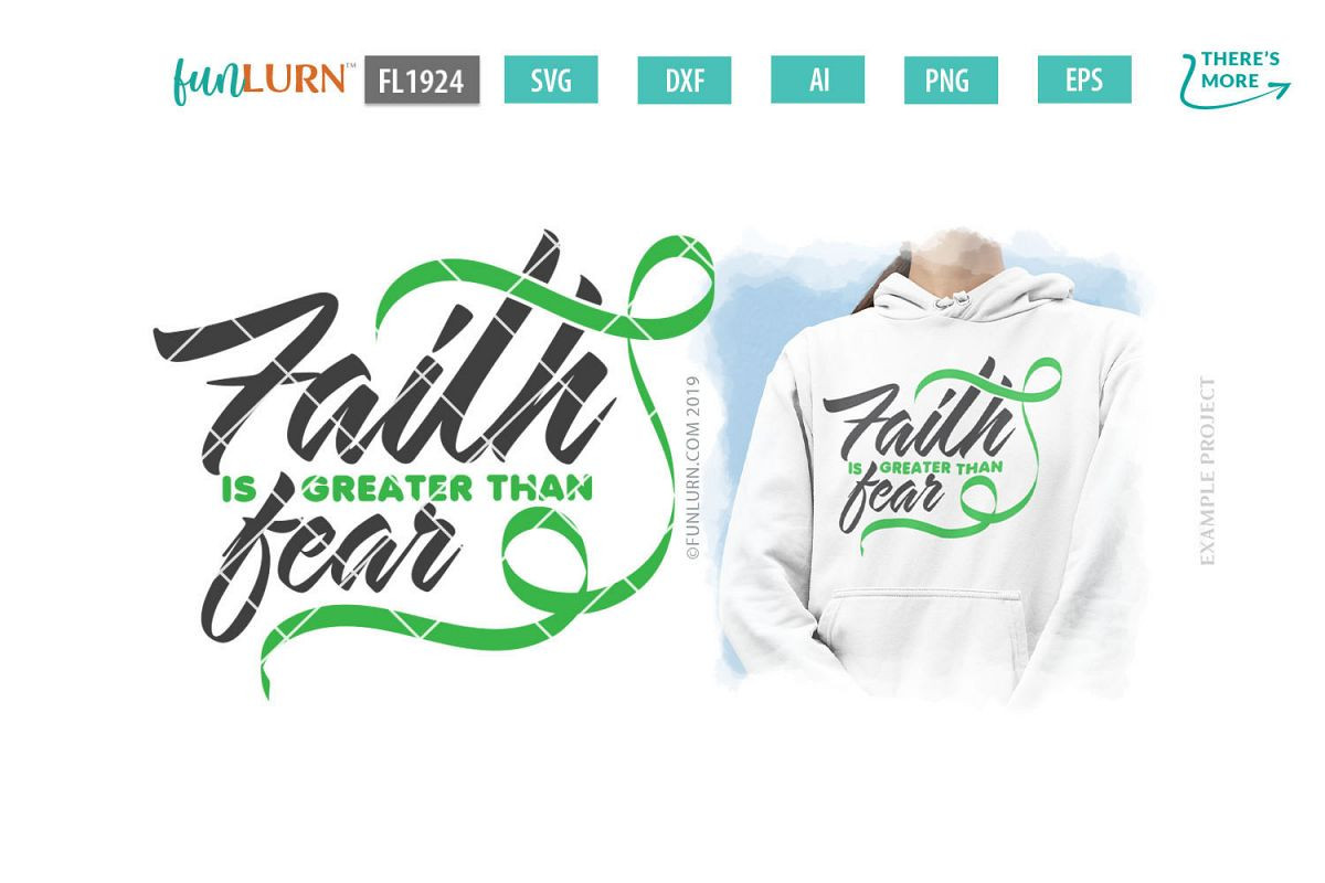 Faith is Greater Than Fear Light Green Ribbon SVG Cut File example image 1