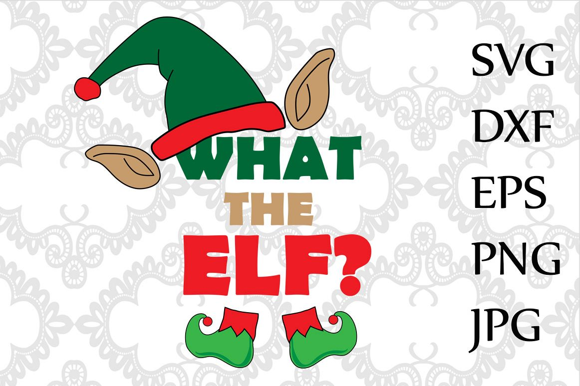 What the Elf Svg example image 1