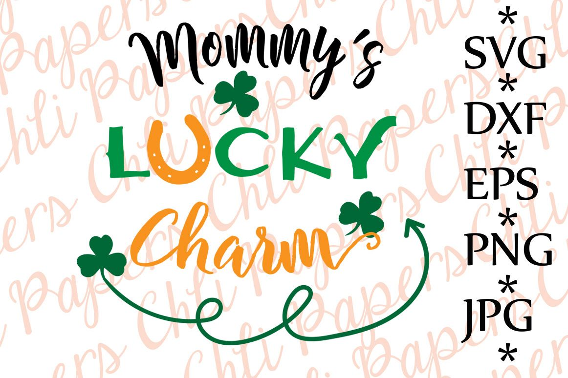 Mommy's lucky Charm Svg example image 1