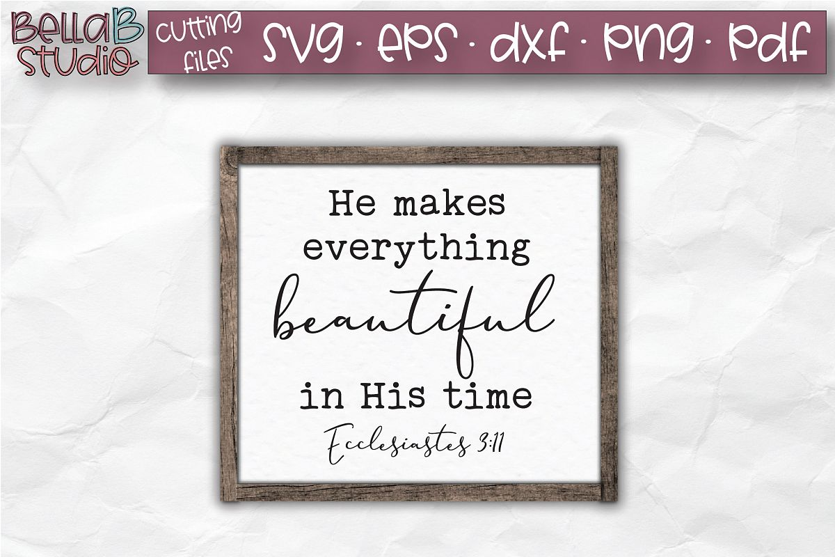 He Makes Everything Beautiful in His Time SVG, Christian SVG example image 1