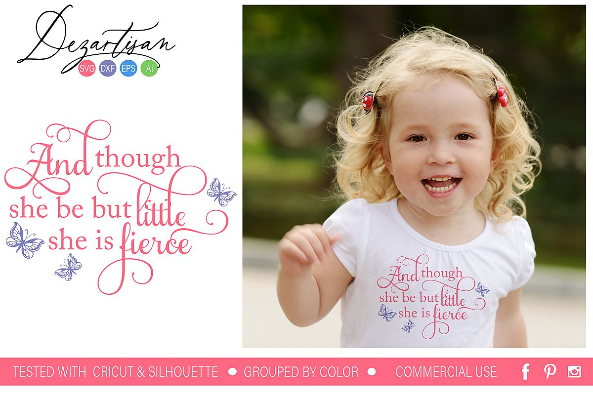 Though she be little she is fierce butterfly SVG | DXF example image 1