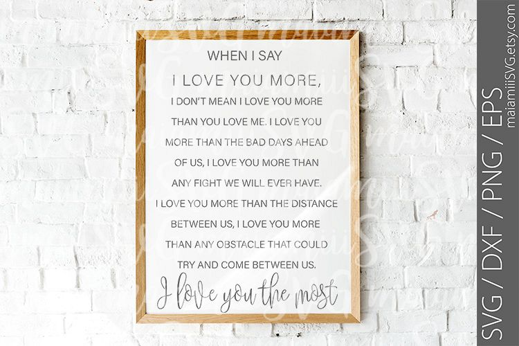 I Love You More, Valentine Svg, Wedding Svg, I Love You example image 1